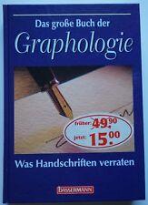 Das große Buch der Graphologie - Was Handschriften verraten - Herbert Steigrad