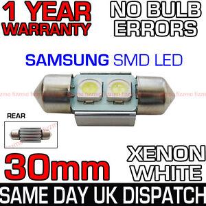 30mm SAMSUNG 2 SMD LED 269 C5W SV8 CANBUS NO ERROR WHITE NUMBER PLATE LIGHT BULB