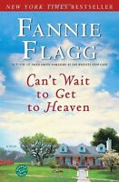 Cant Wait to Get to Heaven: A Novel (Ballantine Readers Circle) by Fannie Flag