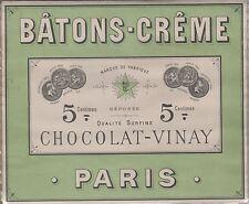 """""""BÂTONS-CRÊME / CHOCOLAT VINAY"""" Etiquette-chromo originale fin 1800"""