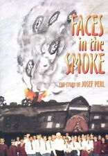 Faces in the Smoke: The Story of Josef Perl by Benjamin, Arthur Christ Paperback
