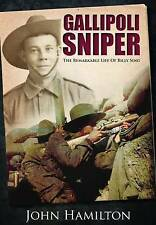 NEW Gallipoli Sniper: The Remarkable Life of Billy Sing by John Hamilton