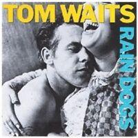 TOM WAITS - RAIN DOGS  CD  19 TRACKS CLASSIC ROCK & POP  NEW!