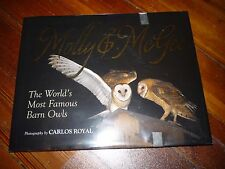 Molly & McGee: The World's Most Famous Barn Owls Carlos Royal Signed