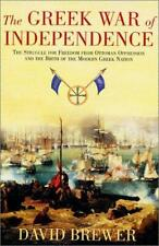 Greek War of Independence : Struggle for Freedom from Ottoman Oppression and the