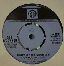"""Des O'Connor(7"""" Vinyl)Don't Let The Good Life Pass You By-Pye-7N 45193-Ex/Ex"""