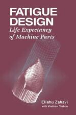 Fatigue Design: Life Expectancy of Machine Parts-ExLibrary