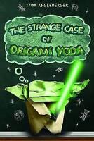 Strange Case of Origami Yoda (Origami Yoda 1), Tom Angleberger, Very Good Book