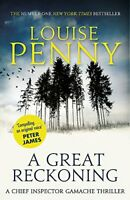 A Great Reckoning: A Chief Inspector Gamache Mystery, Book 12 By Louise Penny