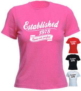 Established 2 40th Birthday 1978 LADIES New Funny T-shirt Present Gift