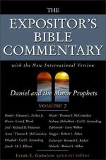 The Expositor's Bible Commentary, Vol. 7: Daniel and the Minor Prophets by Gaeb