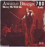 "ANGELO BRANDUARDI - Merry we will be - VINYL 7"" 45 LP 1979 VG+/VG-- CONDITION"