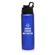 25oz Aluminum Sports Water Bottle Travel Do It Better Soccer