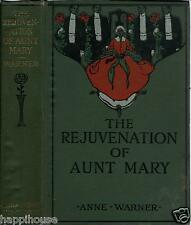 The Rejuvenation of Aunt Mary 1910 Ann Warner / Photos from the Play