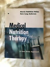 Medical Nutrition Therapy : A Case Study Approach by Marcia Nahikian-Nelms...