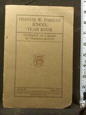 Francis W. Parker School Year Book Volume III.  June, 1914 Chicago Original