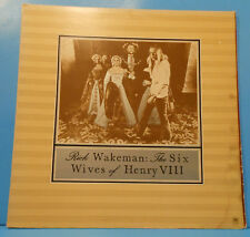 RICK WAKEMAN SIX WIVES OF HENRY THE VIII LP 1973 ORIGINAL GREAT COND! VG+/VG!!