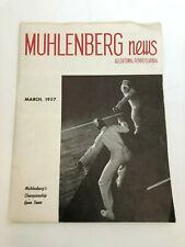 Muhlenberg News Allentown, Pennsylvania MARCH 1957 3 sheets 6 pages Good Condit.