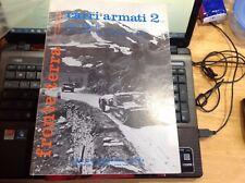 CARRI ARMATI 2 LIBRO FRONTE TERRA, L'ARMAMENTO ITALIANO NELLA 2° GUERRA MONDIALE