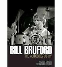 Bill Bruford The Autobiography