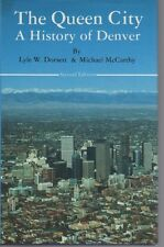 The Queen City-History Denver-Mining Camp-Fortune-Frustration-Informative-