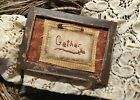 """Primitive Country Stitchery Home Decor 4x6 FRAMED """"Gather"""" Embroidery"""