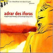 """ADRAR DES IFORAS """"VOYAGE EN PAYS TOUAREG JOURNEY THROUGH COUNTRY """" CD NUOVO 2002"""