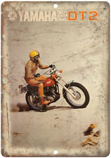 """Yamaha 250 DT2 Trail Motorcycle AD 10"""" x 7"""" Reproduction Metal Sign F54"""