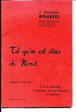 TEL QU'IN EST DINS CH'NORD - J. Georges Roussel -  NORD - PAS-DE-CALAIS