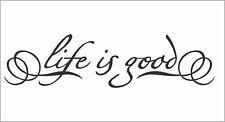 Life is Good Car Truck Van Bumper Window Vinyl Sticker Decal WRX EVO 350Z MR2