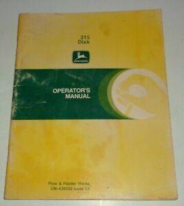 John Deere 315 Disk Operators Owners Maintenance Manual L9 disc Original!