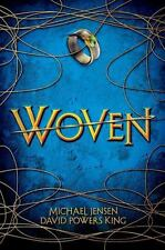 Woven by David Powers King and Michael Jensen (2015, Hardcover)