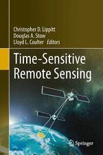 Time-Sensitive Remote Sensing (2015, Hardcover)