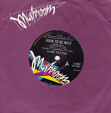 ROSE TATTOO Born To Be Wild / Sun's Gonna Shine 45
