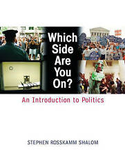 USED (GD) Which Side Are You On?: An Introduction to Politics by Stephen R. Shal