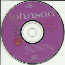 ERIC JOHNSON Forty Mile Town w/ RARE EDIT RADIO PROMO DJ CD Single 1990