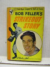 1948 Bob Feller's Strikeout Story-1st Bantam Paperback Book Edition  (L9666)