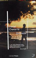 DANIEL CHAVARRIA - QUILOMBO Tropea ed. NUOVO