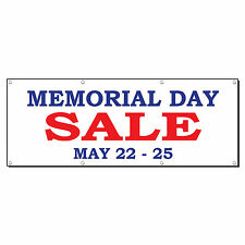 Memorial Day Sale May 22 - 25 Custom Banner Sign 4' x 8' w/ 8 Grommets