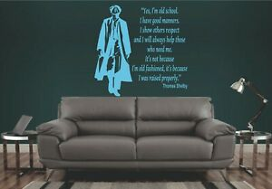 """THOMAS SHELBY WALL ART STICKER - Image and Quote """"Yes, I'm old school..."""""""