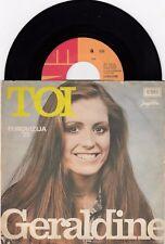 "GERALDINE TOI EUROVISION 1975 VERY RARE ORIGINAL RECORD YUGOSLAVIA 7"" PS SINGLE"