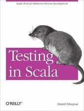 Testing in Scala: Scala Tools for Behavior-Driven Development (Paperback or Soft