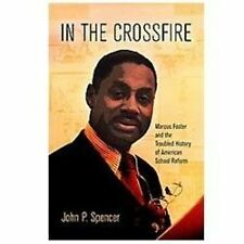 In the Crossfire: Marcus Foster and the Troubled History of American School