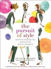 The Pursuit of Style: Advice and Musings from America's Top Fashion-ExLibrary