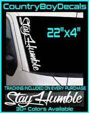 "Stay Humble 22"" Windshield Vinyl Decal Jdm Car Diesel Truck Boost Turbo Stance"