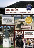 (BAL).(17).AU IDO! CATALA PER ADULTS SOLUCIONARI C1. ENVÍO URGENTE (ESPAÑA)