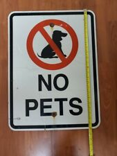 """Authentic 18"""" X 24""""  No Pets Allowed Metal Road Street Sign"""