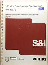PHILIPS PM 3267U Oscilloscope Operating Manual P/N 9499-440-26601