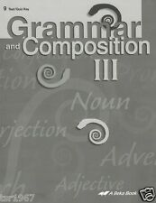 A Beka Grammar and Composition III Quiz and Test Key Fourth Edition - 9th Grade
