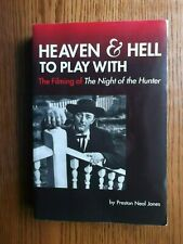 "Heaven and Hell to Play With : The Filming of ""The Night of the Hunter by Jones"